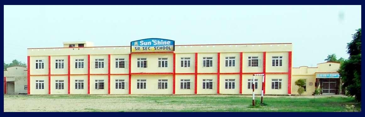 SUN SHINE SR SEC SCHOOL SINTHALA ROAD BHUNA 530707